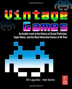 Vintage Games: An Insider Look at the History of Grand Th... https://www.amazon.co.uk/dp/0240811461/ref=cm_sw_r_pi_dp_x_IzOtyb49A6NG6