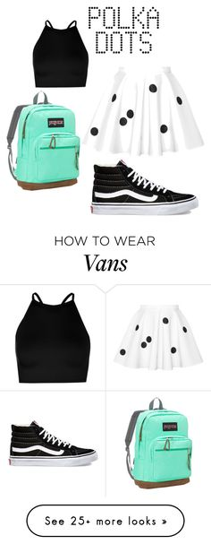 """""""#Polkadotgoals"""" by sciottarie on Polyvore featuring Boohoo, Vans and JanSport"""
