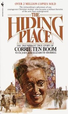 I love the spunk and courage of Corrie ten Boom.