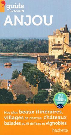 Guide Hachette Evasion Anjou - Val de Loire #hachette