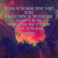 Bruno mars --Talking To The Moon Song Quotes, Music Quotes, Me Toque, Play That Funky Music, Inspirational Music, Beautiful Disaster, Bruno Mars, Love You Forever, E Cards
