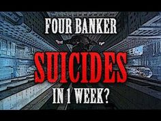 CONSPIRACY: Four Elite Bankers Commit Suicide in 1 Week?