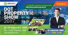 Don't miss! Dot Property Show is coming around the corner next week from 25-28 May 2017 at Siam Paragon.   Meet with Thai's leading celebrity Mario Maurer and get exclusive deal from home and condo projects all around Thailand! 😎  #dotpropertyshow2017 #thailand #propertyshow #clementcanopyprice, #clementcanopycondo, #clenmentcanopylocation, #Clementcanopyshowflat