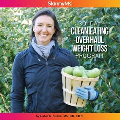 Clean Eating Overhaul: 30-Day Weight Loss Program - maximize your clean eating efforts once and for all! #cleaneating #healthyrecipes #weightloss