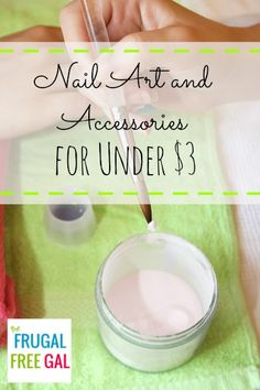 Nail Art and Accessories for Under $3 each!