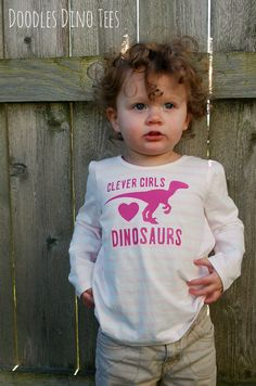 Its not just a cute quote from a movie, its a fact - clever girls LOVE dinosaurs!  Dinosaur clothing is NOT just for boys, and my daughter has