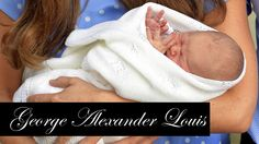 The Royal Baby's Name Is George Alexander Louis