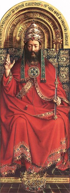 Hubert and Jan van EYCK / The Ghent Altarpiece with wings open (upper section) /   God Almighty  1426-27  Oil on wood, 212,22 x 83,1 cm  Cathedral of St Bavo, Ghent
