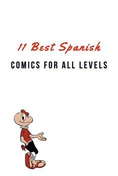 Do you love comics? Here is a list of the best Spanish comics to help you as you learn the language. #LearnSpanish https://mydailyspanish.com/spanish-comics-for-all-levels/