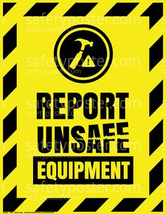 www.SafetyPoster.com - Accident Reporting Safety Posters - Report Unsafe Equipment P4945, $19.99 (http://www.safetyposter.com/accident-reporting-safety-posters-report-unsafe-equipment-p4945/)