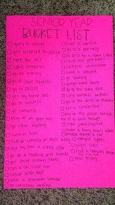 Wouldn't necessarily go for all of these, but it's a good way to keep motivation! Senior year bucket list