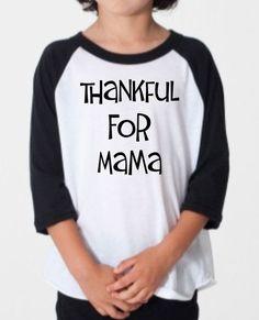 Thankful For Mama Kids Baseball Tee