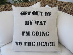 The boutique in Seal Beach called for a new batch of pillows.so I've been silkscreening and sewing like mad to get them done. Ocean Quotes, Beach Quotes, Shabby Chic Campers, Seal Beach, Beach Bum, Beach Quilt, Beach Items, Dream Beach Houses, Sand And Water