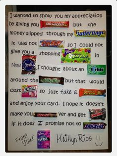 What a cute and creative way to let your teacher know they're appreciated! Candy Inspired Teacher Appreciation Poem-- maybe have pictures of the candy then a big bowl of candy in the teacher's break room. Homemade Birthday Gifts, Friend Birthday Gifts, Diy Birthday, Candy Cards For Birthday, Candy Bar Cards, Mothers Birthday Presents, Birthday Ideas, Birthday Candy Posters, Grandpa Birthday Gifts
