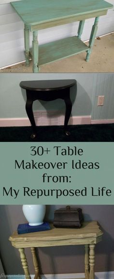 My Repurposed Life-Take 2 Tuesday {30+ Table Makeover Ideas}