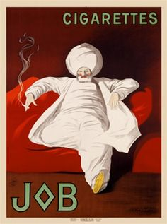 JOB by Cappiello 1909 France - Beautiful Vintage Poster Reproduction. This vertical french poster advertising Job cigarette papers shows a middle eastern man in white smoking on a red couch. Job Advertisement, Brand Advertising, Advertising And Promotion, Old Advertisements, Advertising Poster, Retro Poster, Vintage Posters, Middle Eastern Men, Poster