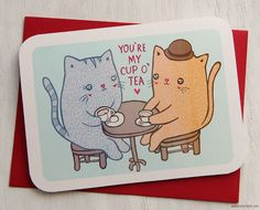 Valentine's Day Card  You are my Cup of Tea Kitties  by MyZoetrope, $5.00