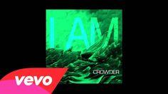 Crowder - I Am (Audio) <3 Newest David Crowder song came out Dec 3!