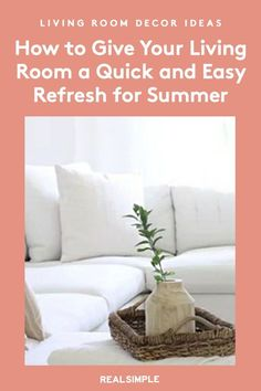 How to Give Your Living Room a Quick and Easy Refresh for Summer | Think natural, light, and beachy with your accessory picks, and you'll get that vacation vibe when you are updating your living room for the spring and summer—even if you're staying at home. #realsimple #livingroomdecor #livingroomideas #details #homedecorinspo Classic Artwork, Home Candles, Floral Pillows, Real Simple, Floral Stripe, House In The Woods, Spring Cleaning, Giving, Home Organization
