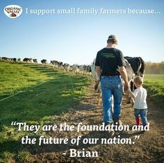 Small family farmers are the foundation and the future of our nation!