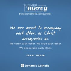 Share Dynamic Catholic with your friends! Ransom the Captive   Summer of Mercy