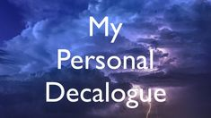 My Personal Decalogue for a Healthy Stress-Free Life