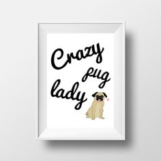 Crazy Pug Lady art print  pug art print  dog by sophisticatedpup