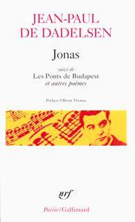 Jonas suivi de Les Ponts de Budapest et autres poèmes - Poésie/Gallimard - GALLIMARD - Site Gallimard