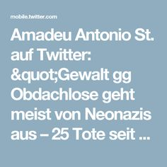 """Amadeu Antonio St. auf Twitter: """"Gewalt gg Obdachlose geht meist von Neonazis aus – 25 Tote seit 1990. Sozialdarwinistisch denken aber nicht nur sie. https://t.co/a889fCZhb8"""""""