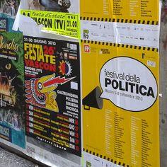 i primi manifesti del Festival della Politica 2013... - #festpolitica