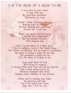 A poem from a mom to her daughter that is expecting. A sweet, touching, heart…