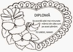 diploma pentru mama - Căutare Google 8 Martie, 8th Of March, Candyland, Preschool, Romania, Kitchens, Parenting, Teacher, Rock