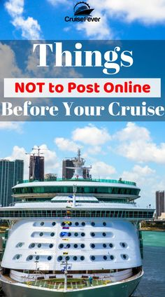 Don't even think about posting these things online before or during your next cruise vacation. Cruise Fever is looking out for your safety so you can have an amazing cruise travel experience. Here are some tips for things to avoid publishing to the world. Let us know your insight with a comment. #cruise #cruisefever #cruisetravel #cruisesafety