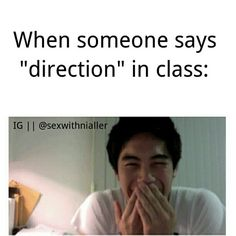 "so true! We were watching a video in bio and they said ""one direction"" and I was trying not to do this haha :)"