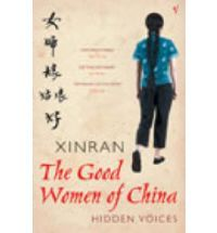 The Good Women of China by Xinran is one of the most moving books I have ever read. It is about the plight if women in undeveloped regions of China.