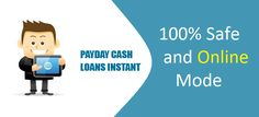 Payday Advance Loans, Same Day 100% Online Loan Application For Short Term Within 24 Hours
