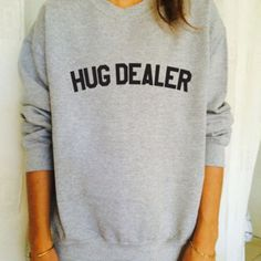 Women Harajuku Sweatshirt 2016 Letter Print Hug Dealer Funny Wording Long Sleeve Fashion Womens Hoodies Pullover