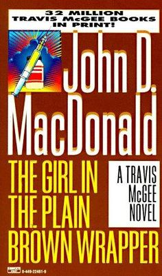 book cover of     The Girl in the Plain Brown Wrapper      (Travis McGee, book 10)    by    John D MacDonald