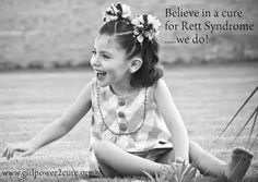 Our hope... Rett Syndrome, Seizures, My Baby Girl, Claire, To My Daughter, Families, The Cure, Believe, Angels