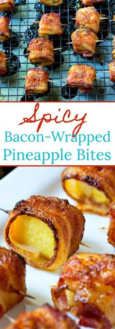 Spicy Bacon-Wrapped Pineapple Bites