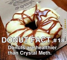 I like this fact. I'll use it next time someone gripes about my donut habits.