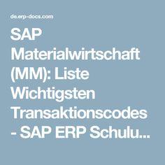 SAP Materialwirtschaft (MM): Liste Wichtigsten Transaktionscodes - SAP ERP Schulungsunterlagen