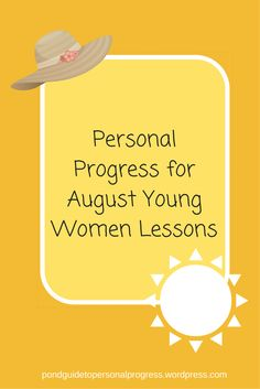 It's August! Which means there is a new Youth Topic in Come Follow Me for Young Women and Sunday School. Here are the lessons questions for the month and Personal Progress experiences you ca…