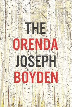 "Read ""The Orenda A novel"" by Joseph Boyden available from Rakuten Kobo. In this hugely acclaimed author's new novel, history comes alive before us when, in the seventeenth century, a Jesuit mi. Latest Books, New Books, Good Books, Books To Read, Reading Lists, Book Lists, Reading 2014, Reading Time, Look Here"