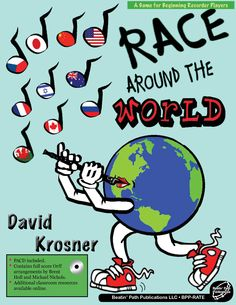 Race Around the World by David Krosner - An interactive, interdisciplinary recorder game for beginners Social Studies Activities, Interactive Activities, Third Grade Books, Race Around The World, Teacher Books, Cool Books, Music Education, Looks Cool, Classroom
