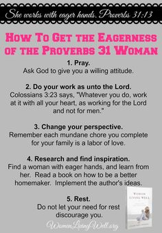 How to Get the Eagerness of the Proverbs 31 Woman