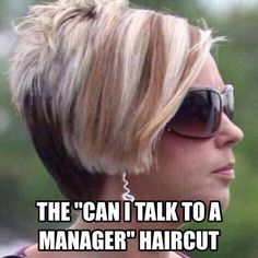 Excuse me, but I'd like to speak with a manager.
