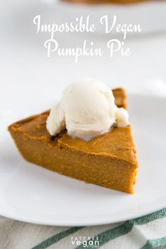 Impossible Vegan Pumpkin Pie: This pie magically creates its own crust! Low-fat, vegan, and gluten-free. Vegan Pumpkin Pie, Vegan Pie, Vegan Foods, Pumpkin Recipes, Fall Recipes, Vegetarian Diets, Pumpkin Cheesecake, Vegetarian Recipes, Impossible Pumpkin Pie