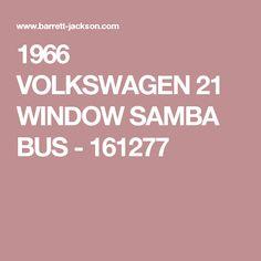 1966 VOLKSWAGEN 21 WINDOW SAMBA BUS - 161277