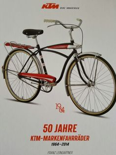 50 Jahre KTM Bicycle, Vehicles, The Fifties, Bicycle Kick, Bike, Rolling Stock, Bicycles, Vehicle